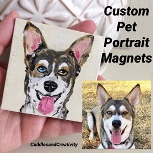 CUSTOM MAGNET of your dog or cat hand painted